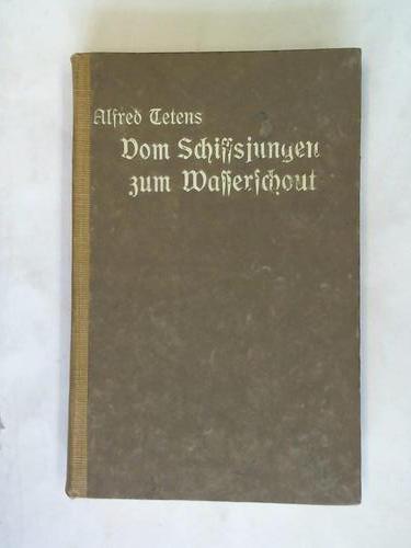 Vom Schiffsjungen zum Wasserschout. Erinnerungen aus der: Steinberg, S.