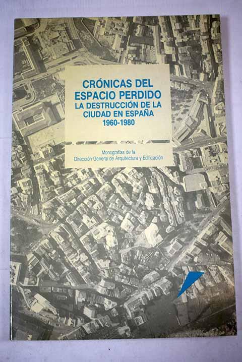 Crónicas del espacio perdido - Fernández Alba, Antonio
