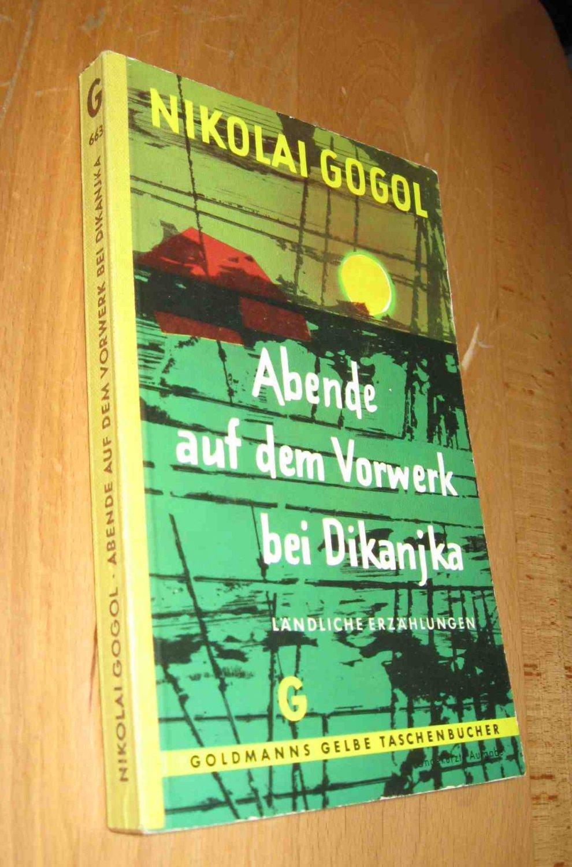 Abende auf dem Vorwerk bei Dikanjka: Gogol, Nikolai