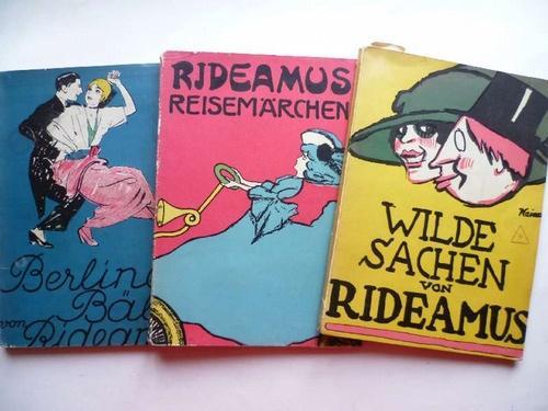 Reisemärchen / Berliner Bälle / Wilde Sachen.: Rideamus