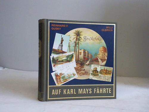 Auf Karl Mays Fährte: Gusky, Reinhard F./Olbrich,