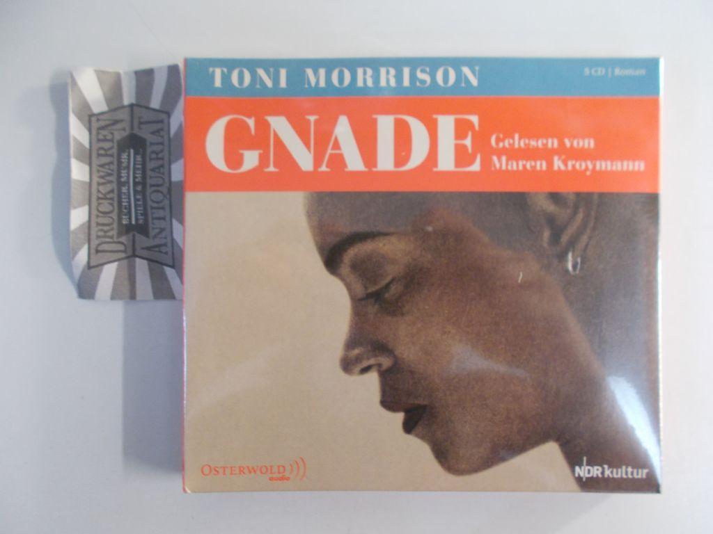 Gnade [5 Audio CDs]. - Morrison, Toni und Maren Kroymann (Sprecherin)