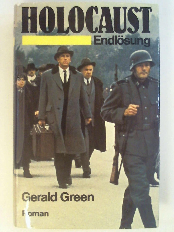Holocaust : Endlösung ; Roman.: Gerald Green