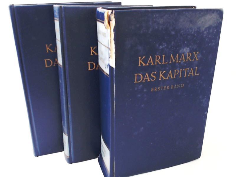 3 Bände zusammen - Das Kapital. Kritik: Marx, Karl und