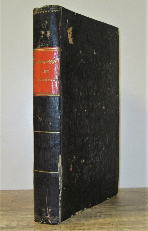 Compendium der gerichtlichen Anthropologie. Für Aerzte und: Friedreich, J. B.