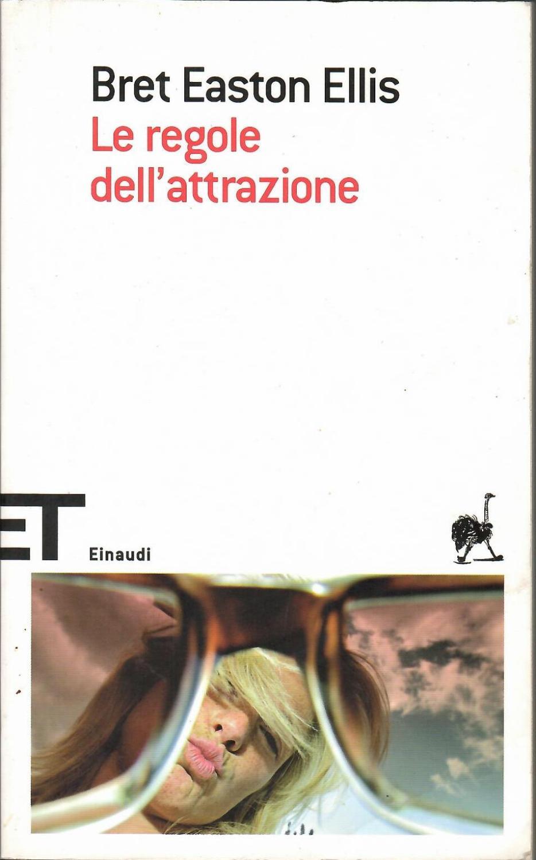 Le regole dell'attrazione - Ellis, Bret Easton