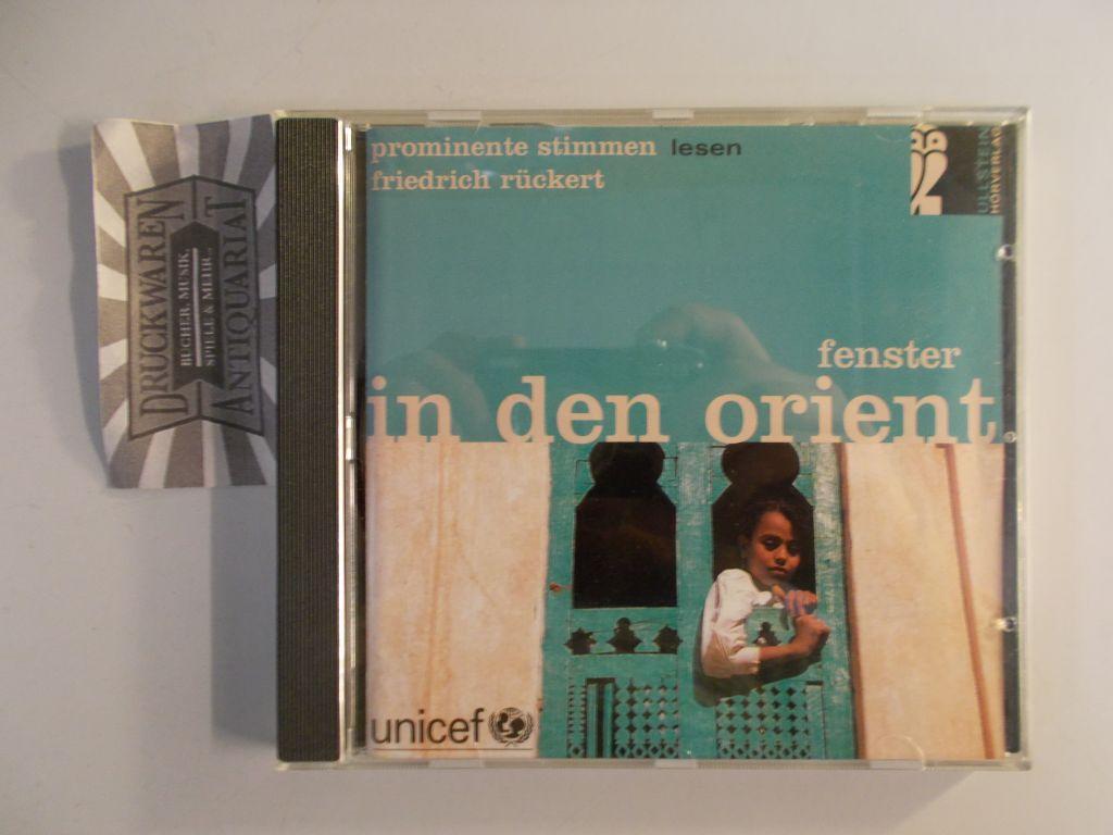 Fenster in den Orient: prominente Stimmen lesen: Rückert, Friedrich: