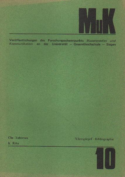 """Bibliographie der satirischen Zeitschrift """"Ulenspiegel"""" (1945 -: Taberner, Christine und"""