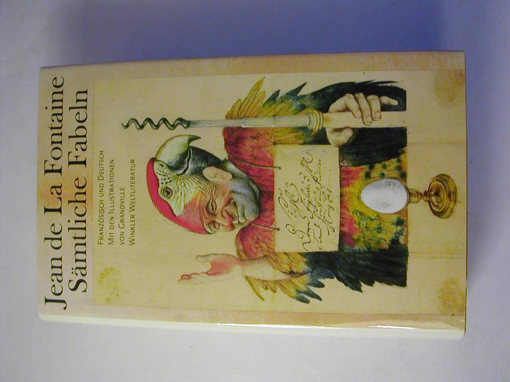 Sämtliche Fabeln / Französisch und deutsch -: Jean de La