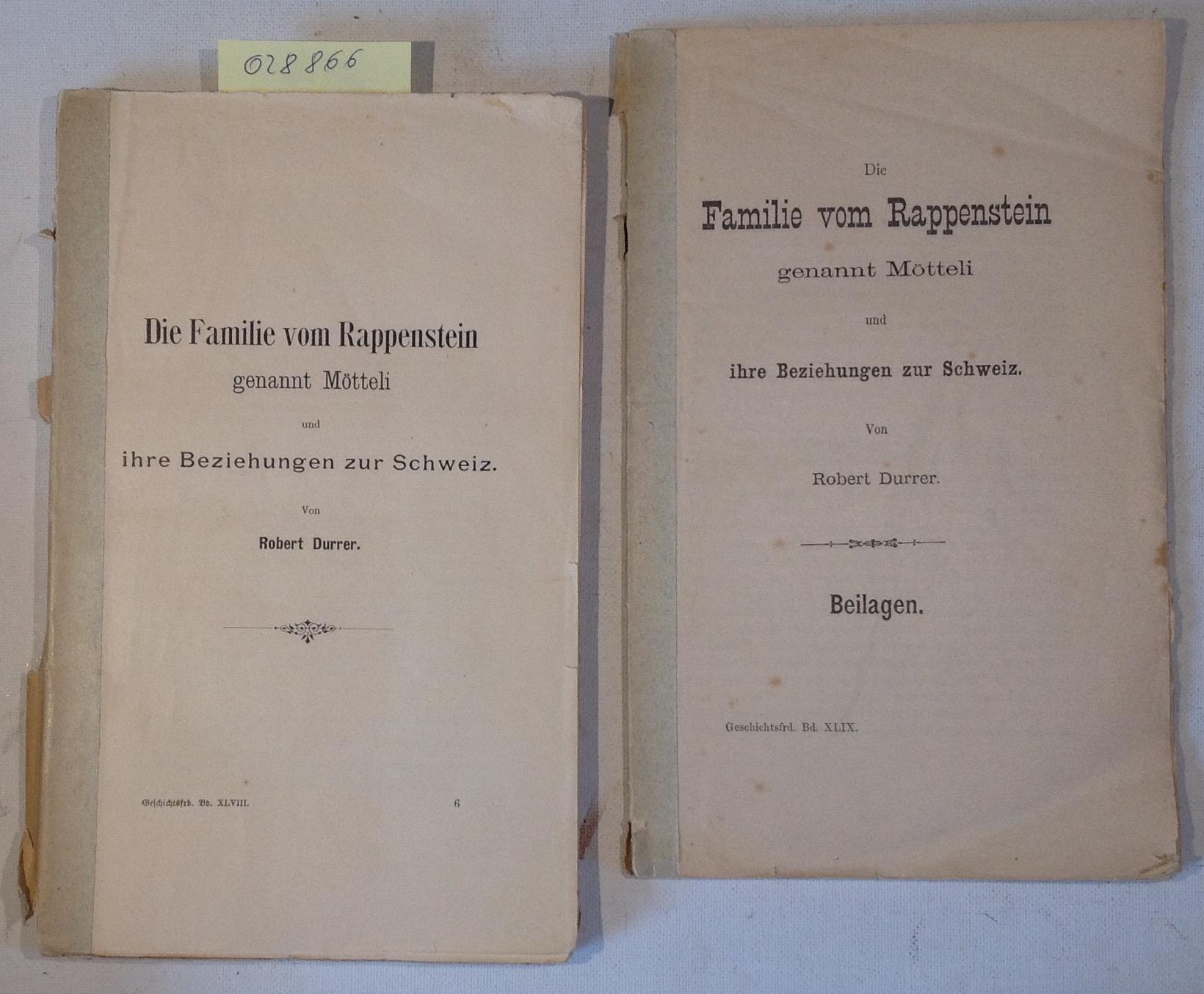 Die Familie vom Rappenstein genannt Mötteli und: Durrer, Robert