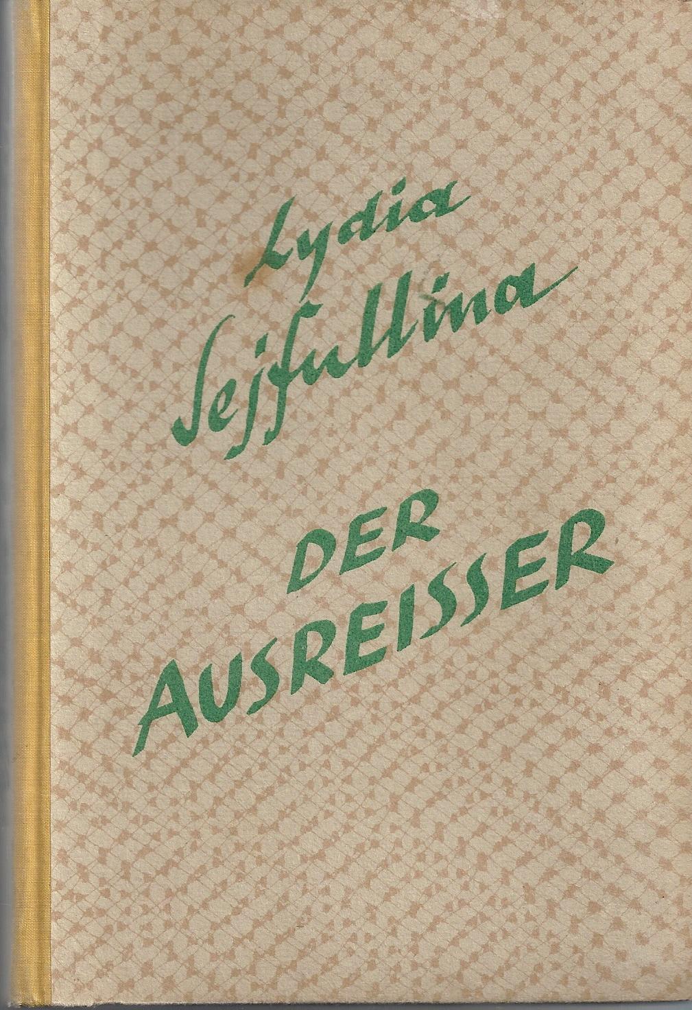 Der Ausreisser; Aus dem Russischen von Maria: Sejfullina,Lydia