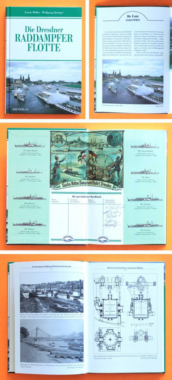Die Dresdner Raddampfer-Flotte. Erstauflage mit 5 Kapitänssignaturen: Autor / Editor: