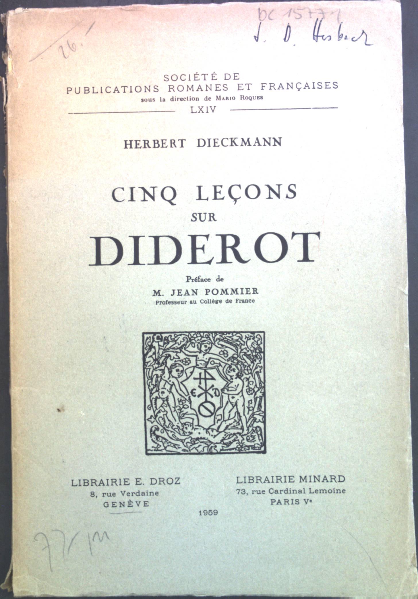 Cinq lecons sur Diderot. Société de publications: Dieckmann, Herbert und