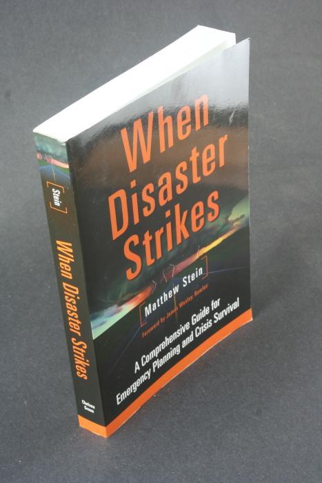 When disaster strikes: a comprehensive guide to: Stein, Matthew R.