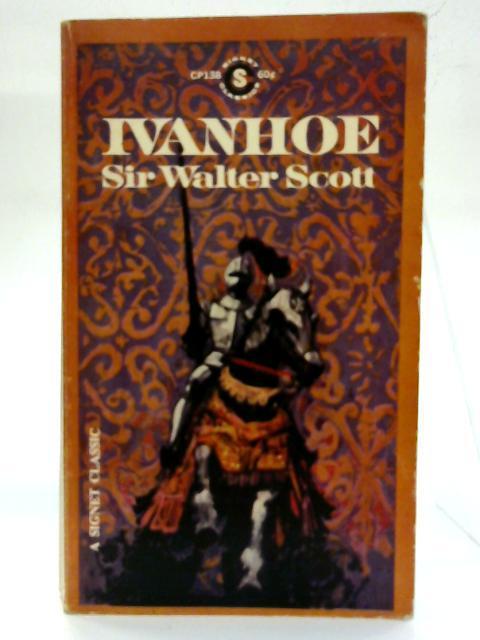 Ivanhoe.: Sir Walter Scott