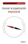 Innovar la organización empresarial - VV.AA.