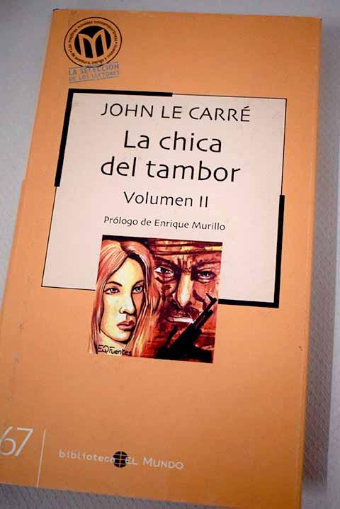 La chica del tambor, volumen II - Le Carré, John