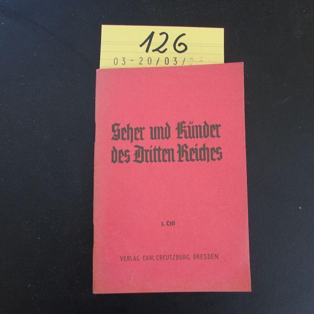 Seher und Künder des Dritten Reiches -: Herausgeber nicht ersichtlich: