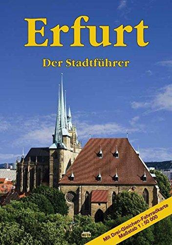 Erfurt: Der Stadtführer - Knape, Wolfgang
