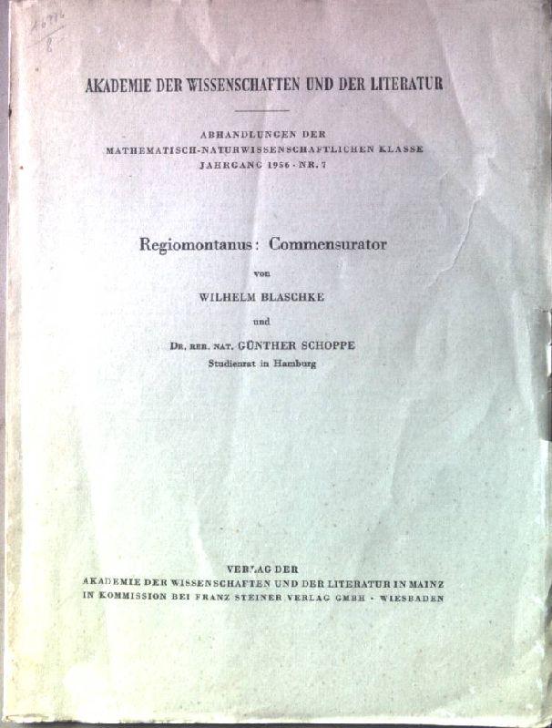 Regiomontanus: Commensurator Mathematisch-naturwissenschaftliche Klasse, Abhandlung Nr. 7.: Blaschke, Wilhelm: