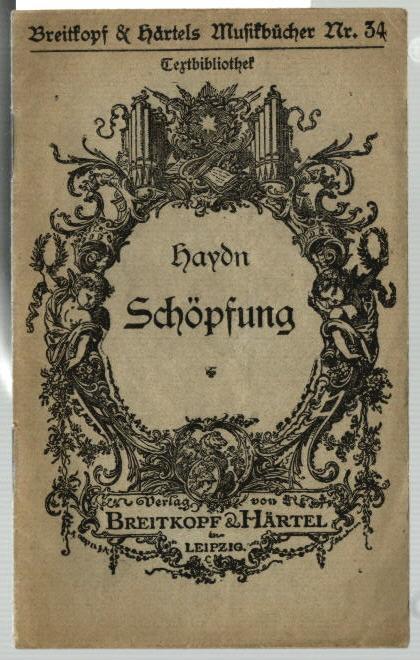 Die Schöpfung : Oratorium. von J. Haydn: Haydn, Joseph:
