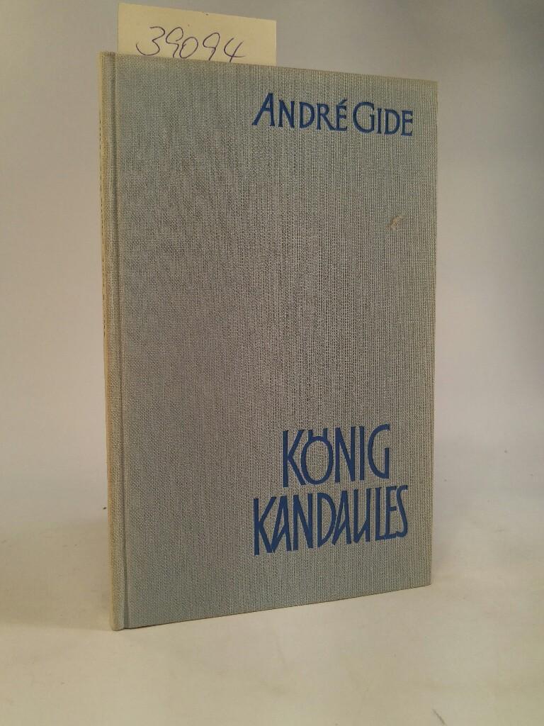 König Kandaules: Gide, Andre: