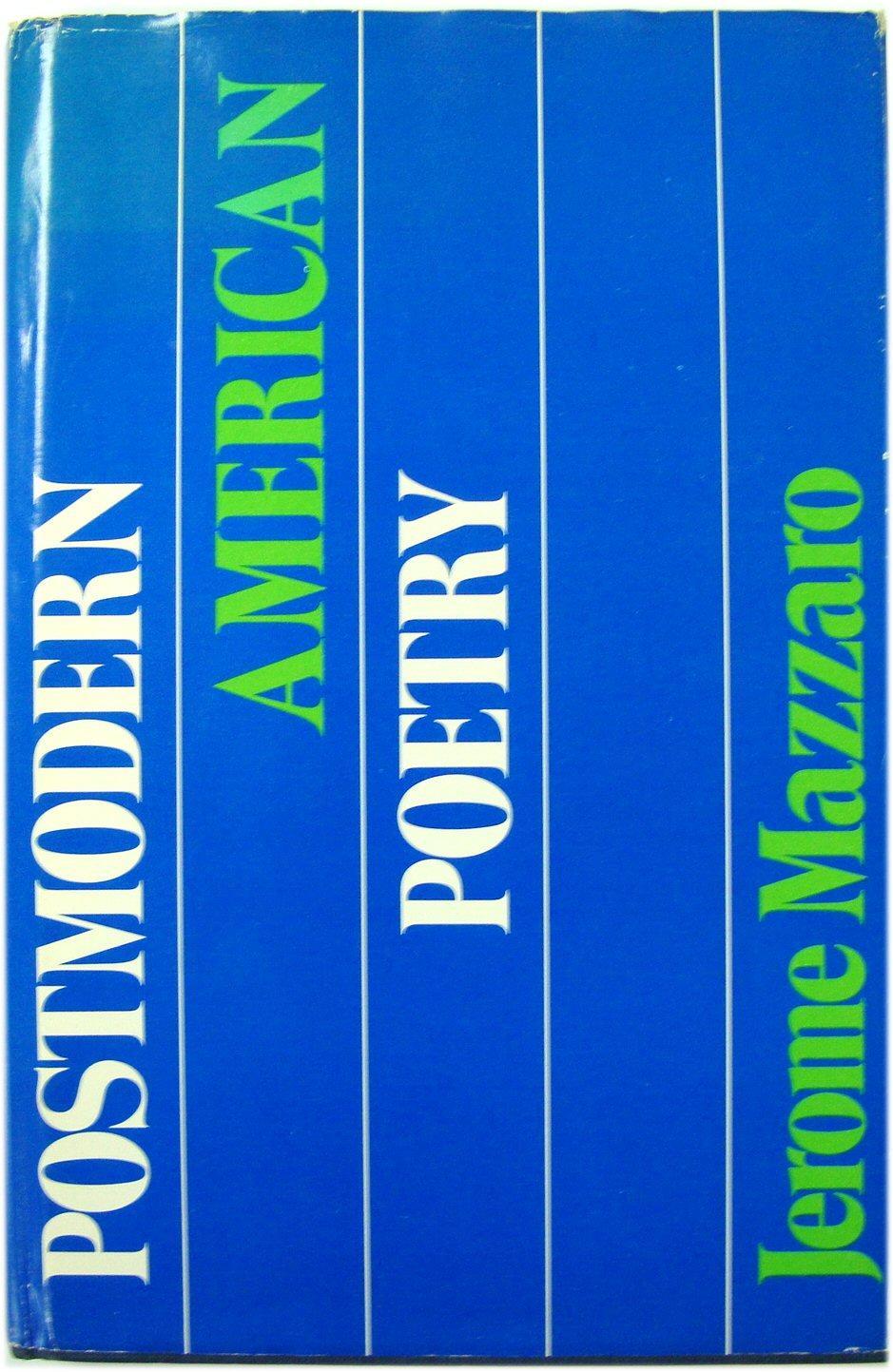 Postmodern American Poetry: Mazzaro, Jerome