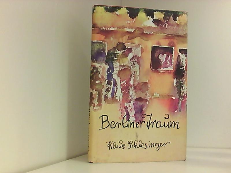 Berliner Traum. Fünf Geschichten: Klaus, Schlesinger: