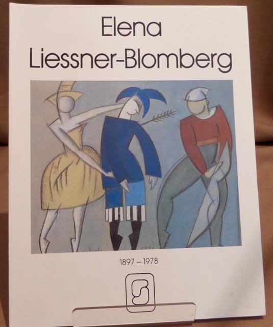 Elena Liessner- Blomberg. 1897 - 1978. Collagen - Aquarelle - Zeichnungen. Text Carl-Jürgen Thomfor. - Liessner-Blomberg, Elena.