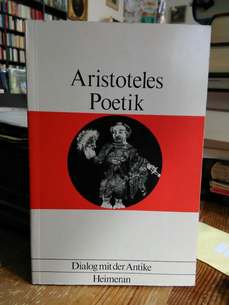 Poetik. Eingeleitet, übersetzt und erläutert von Manfred: Aristoteles: