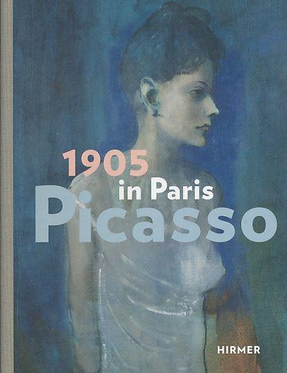 1905 in Paris - Picasso : Ausstellung: Picasso, Pablo: