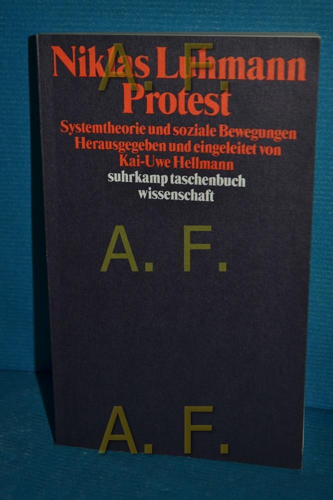 Protest : Systemtheorie und soziale Bewegungen. Hrsg.: Luhmann, Niklas:
