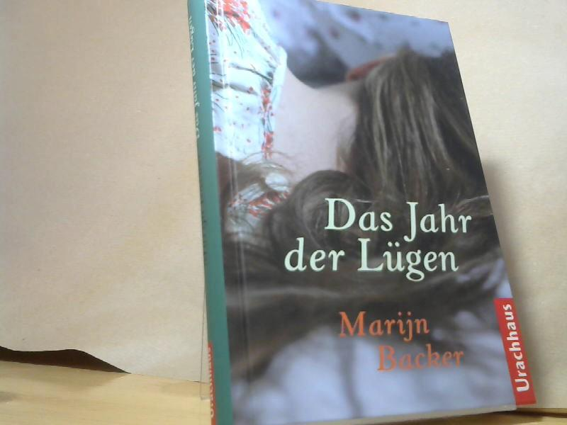 Das Jahr der Lügen: Backer, Marijn: