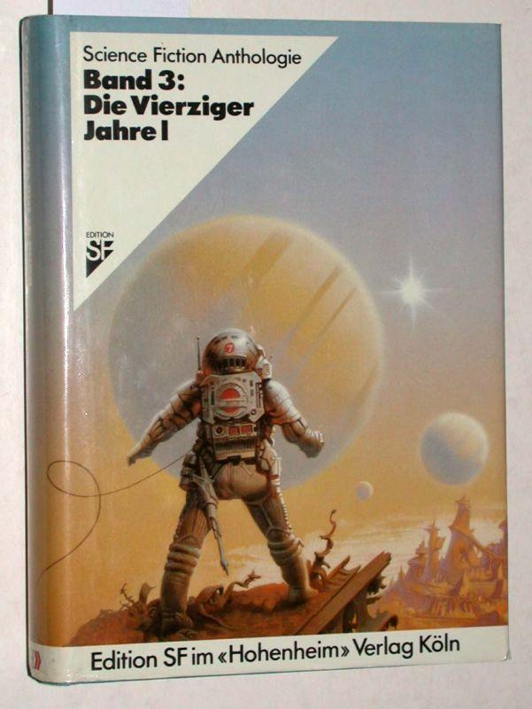 Band 3: Die Vierziger Jahre I. Science: Joachim Alpers /