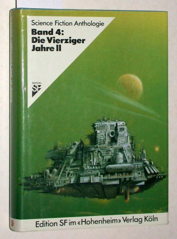 Band 4: Die Vierziger Jahre II. Science: Joachim Alpers /
