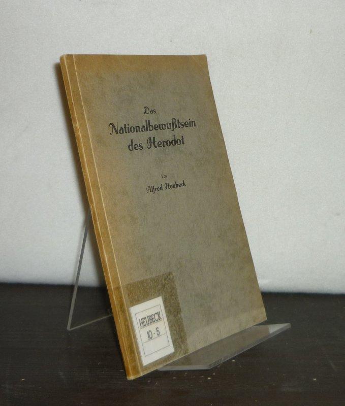 Das Nationalbewußtsein des Herodot. Inaugural-Dissertation (Uni Erlangen): Heubeck, Alfred: