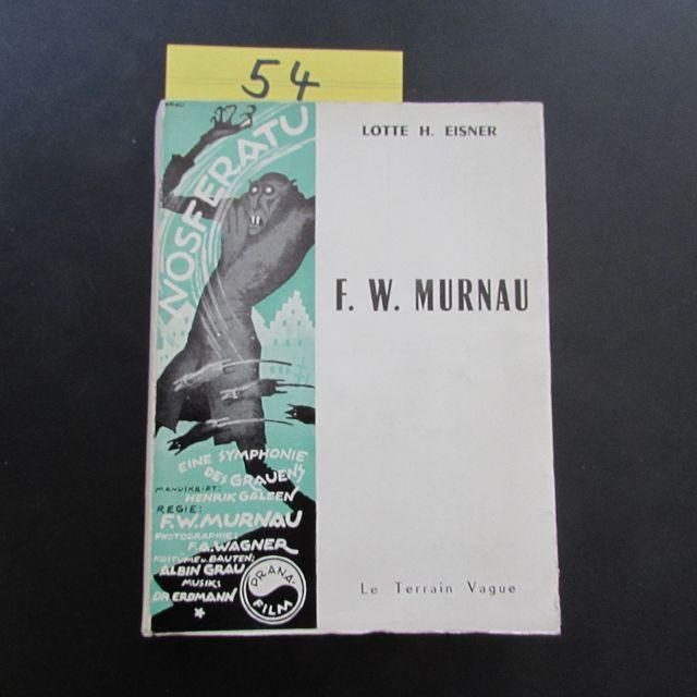 F. W. Murnau (signierte Ausgabe): Eisner, Lotte H.,