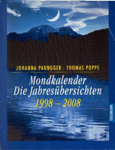 Mondkalender - die Jahresübersichten: Paungger, Johanna und
