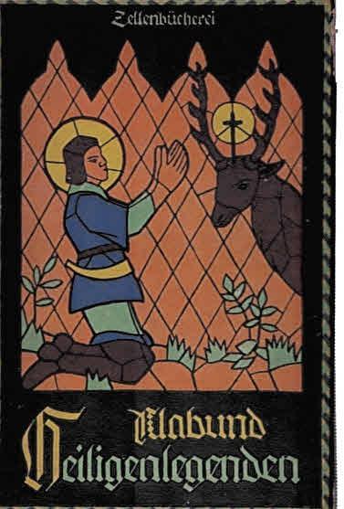 Heiligenlegenden (Zellenbücherei 48). 1. - 10. Tsd.: Klabund [eig. Alfred