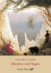 Märchen und Sagen - Ernst Moritz Arndt