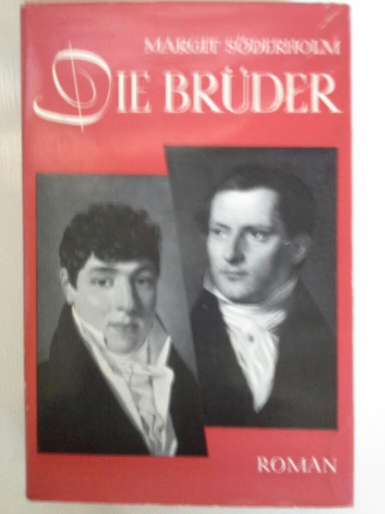 Die Brüder: Söderholm, Margit: