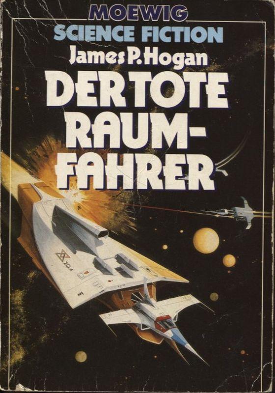 Der tote Raumfahrer - Hogan, James P. und Hans-Jochim (Hg.) Alpers