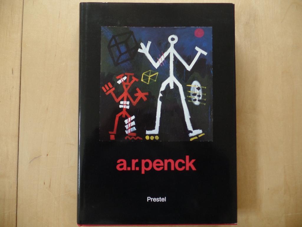 """A. R. Penck [anlässl. d. Ausstellung """"A.: Penck, A. R."""