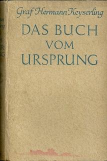 Das Buch vom Usprung.: Keyserling, Hermann: