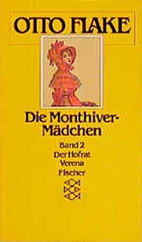 Die Monthiver-Mädchen. Bd. 2: Der Hofrat /: Flake, Otto: