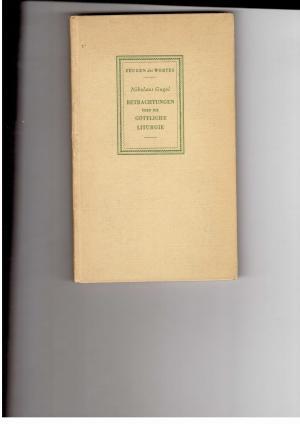 Betrachtungen über die göttliche Liturgie: Gogol