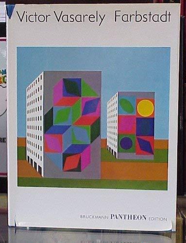 Farbstadt = Cité polychrome = The polychrome: Vasarely, Victor: