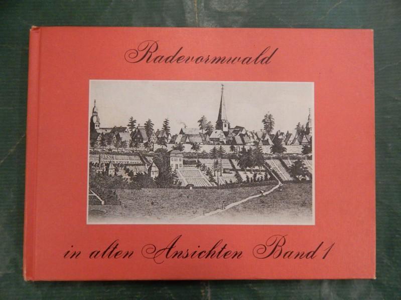 Radevormwald in alten Ansichten - Band/Bd. 1: Sieper, Bernhard