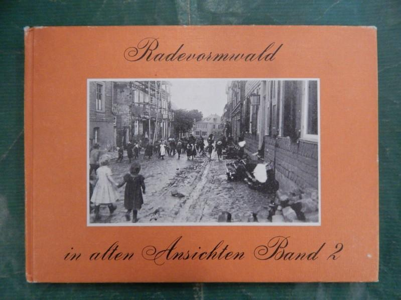 Radevormwald in alten Ansichten - Band/Bd. 2: Sieper, Bernhard