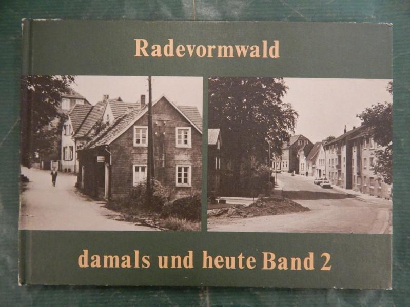Radevormwald - damals und heute - Band/Bd.: Sieper, Bernhard